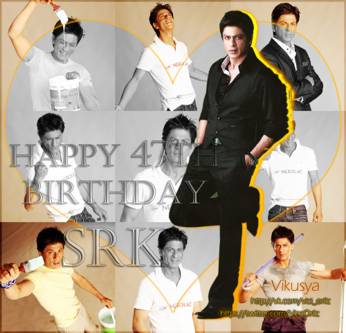 vitca:  HAPPY BIRTHDAY SHAHRUKH KHAN!