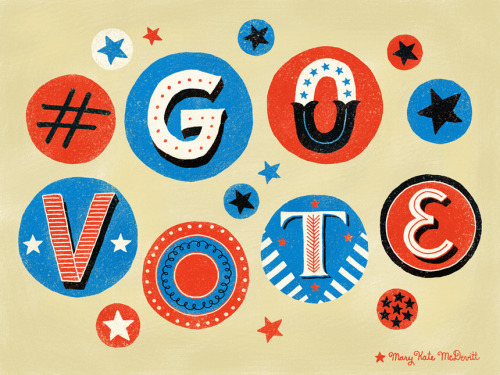 Mary Kate McDevitt's #govote type is going to send you off to the polls with a smile.  Click here to find your polling station and share these images with your friends to make sure they #GoVote as well. For more #govote images and to submit your own go to: govote.org