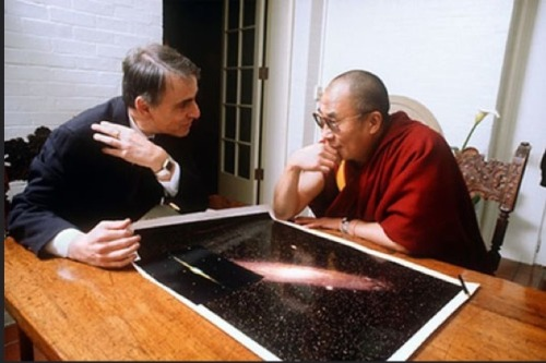 """I'm talking to Carl Sagan about science. Your move Pope."" ~ Dalai Lama"