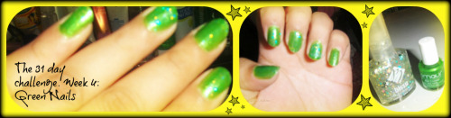 The 31 day challenge. Week 4: Green Nails
