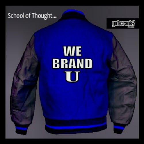 School of Thought… We Brand U