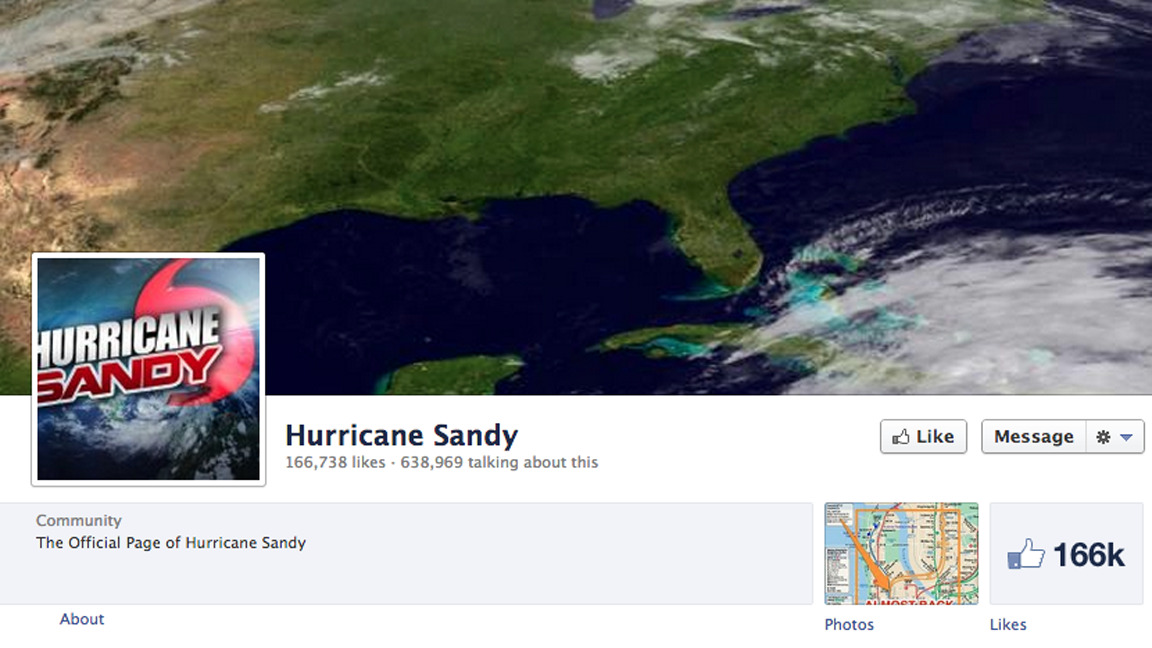 "Like Hurricane Sandy on Facebook for Official News, You Weirdo Masochist  By Leslie Horn I just noticed that one of my friend's shared Hurricane Sandy's photo on Facebook. In order to follow official Sandy news on the book you have to, uh, like it. And that just feels weird. [[MORE]] I mean, no one really ""likes"" Sandy. Actually wait. More than 166,000 people like her. People also like a lot of other ridiculous things on Facebook. For example, convicted child rapist Jerry Sandusky or murderer and all around horrible person Casey Anthony. And on the natural disaster front, you can give a charitable little like to Hurricane Issac [sic], among other weather juggernauts. Facebook is weird."