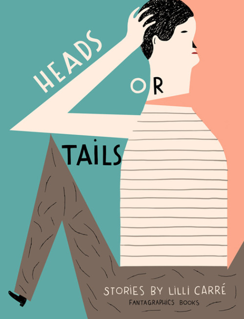 Heads or Tails Stories by Lilli Carré now out from Fantagraphics. (via Heads or Tails - 50 Watts)