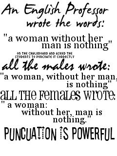 puncuation is powerful (via Write.)