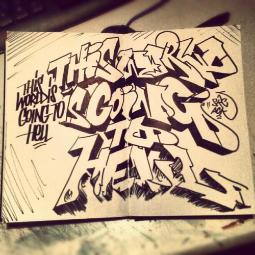 style-and-flow:  This world is going to hell #graff #graffiti #art #illustration