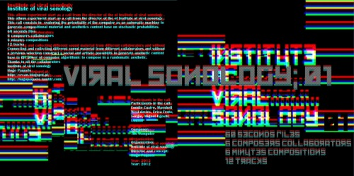 Hugo Paquete / Institute of viral sonology / 2012