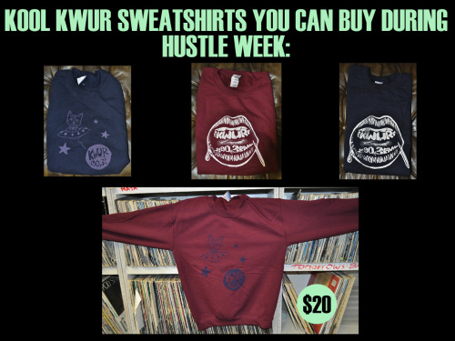 Get your GREAT KWUR merch during HUSTLE WEEK! Nov. 5-9!