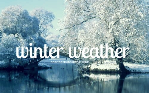 Winter Weather :)