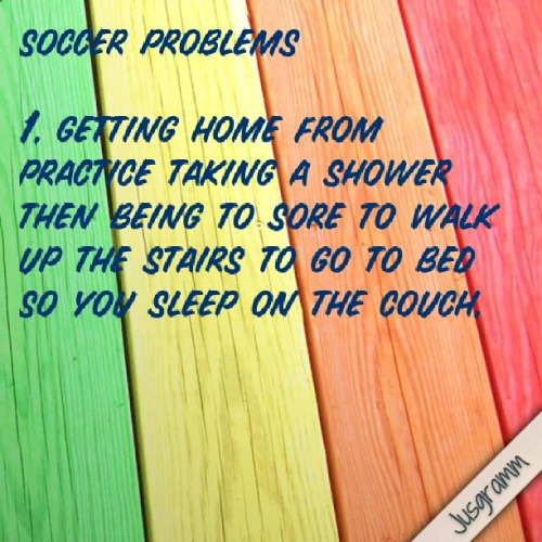 alex-soccergrl-8:  Soccer problems :P