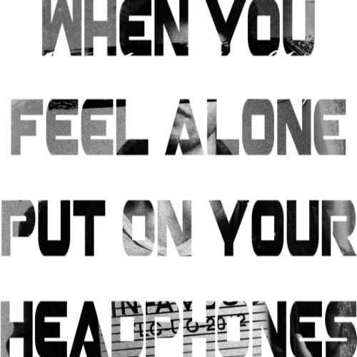bringmetheadaytoabandonallships:  put on your headphones<3