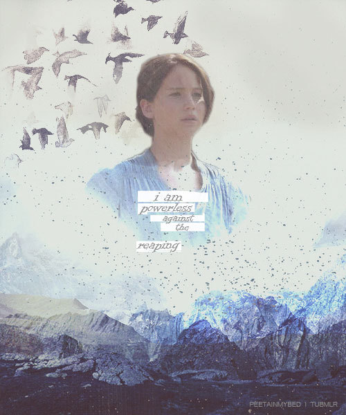 mockingqueen:  I protect Prim in every way I can, but I'm powerless against the reaping.