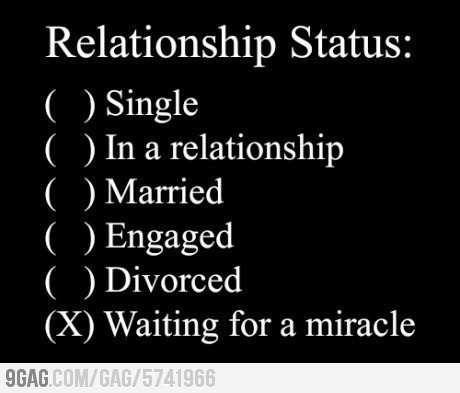 My relationship status9gag.com Submitted by: creastaPosted at: 2012-11-01 19:17:15See full post and comment: http://9gag.com/gag/5741966