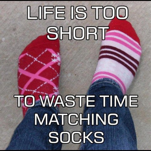 Anyone who knows me knows this is totally how I am haha! #nevermatchmysocks