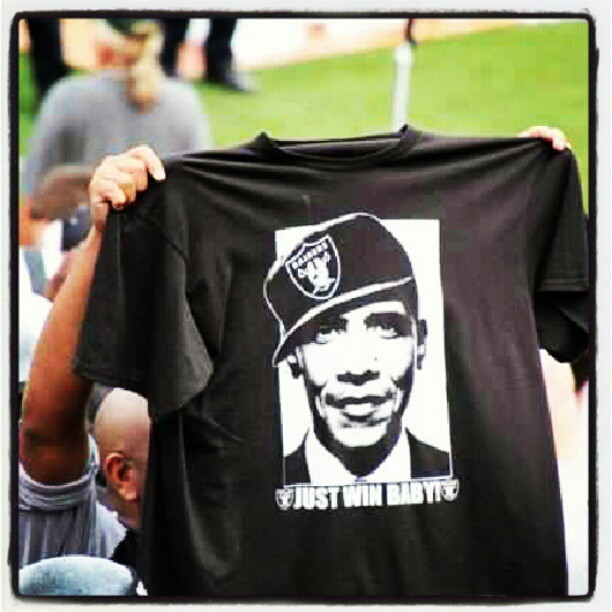 Just win, baby! #RAIDERNATION #Oakland #Barack #Obama #OaklandRaiders #SilverandBlack