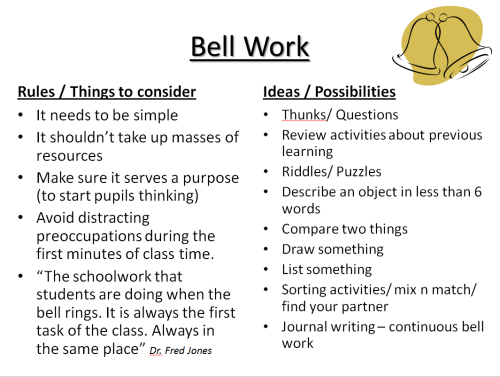 I created this handy help sheet for staff about 'Bell Work'. It's commonly used in primary schools, but less so (it seems) in Secondary school classrooms. Tomorrow, at our department meeting, I am introducing and promoting the concept of Bell work to the rest of my department. Sharing, as this may be useful.