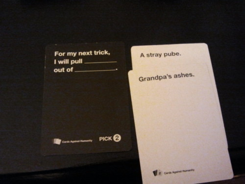 Cards Against Humanity FTW.