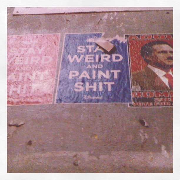 #stayweirdandpaintshit #art #wheatpaste #Hollywood