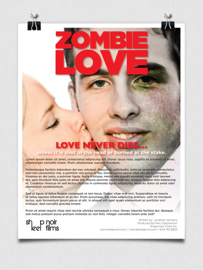"Sheep Noir's Zombie Love One Sheet A one sheet is what writers use before the story is put into production. It has to be supported with the proper visuals to put the reader into the mood of the story. Zombie Love is the ultimate zombie romance comedy by Sheep Noir. Since there were no actual characters yet, I had to ""zombify"" that guy in the stock photo."