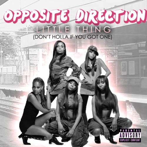 "Look out for the new single from Opposite Direction ""Little Thing (Don't Holla if You Got One)"" off the new album Take Me to Red Lobster"