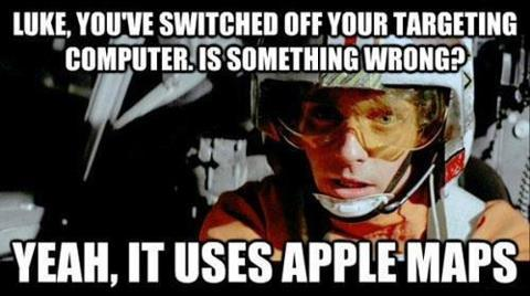 dorkinfo:  Apple Maps doesn't work, even in a galaxy far, far away.