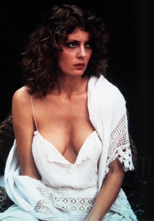 We are fans of Susan Sarandon.