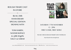 BLAG Rough Trade East In-Store // Meet Tom Hardy, Noomi Rapace & @BLAGgirls Sally + Sarah on Sat 17/11 12-2pm @roughtrade East for a #BLAGis20 signing More Information here