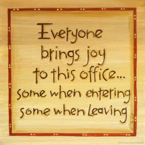 Joy to the office