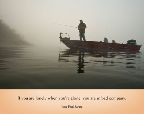 (via Jean Paul Sarte and fishing fog inspiration | Coffee With Bill: Friday, November 2)