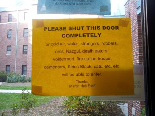 Please Shut This Door Completely It's a scary world out there.