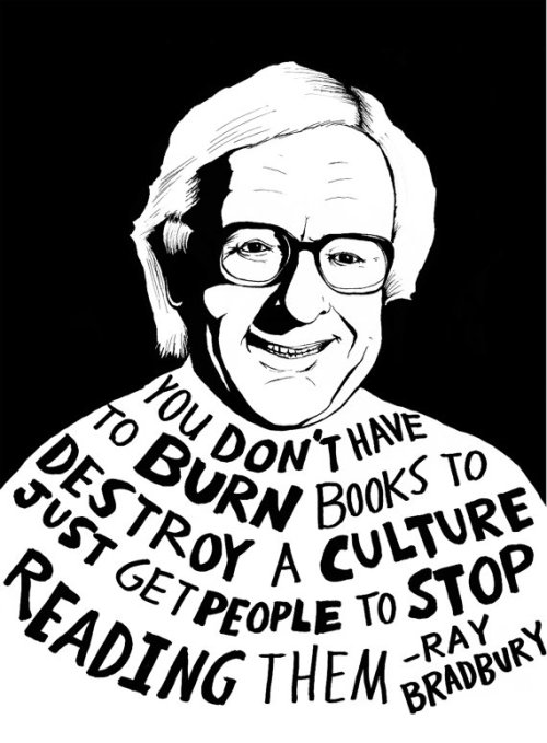 Artist Ryan Sheffield captures Ray Bradbury's poignant, timeless words. More Bradbury wisdom here and here. His most memorable quotes here.