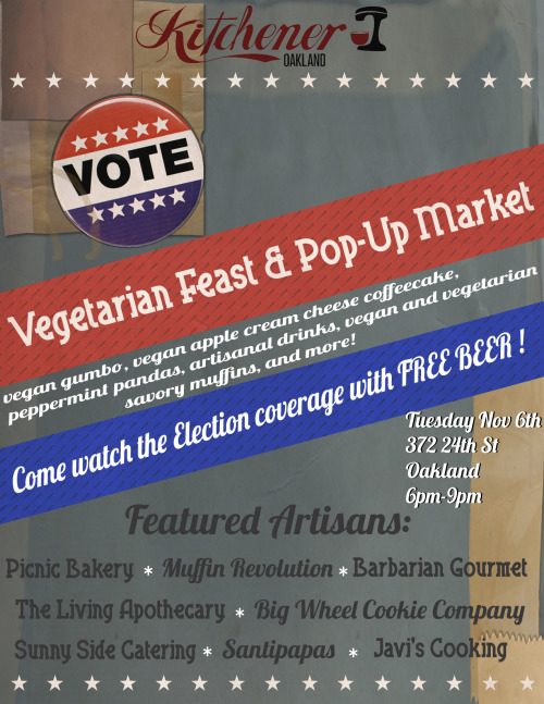 Here's another reminder about the election party in Oakland tomorrow! And east coasters, don't forget I'm spinning at SuperVegan's election party in NYC!