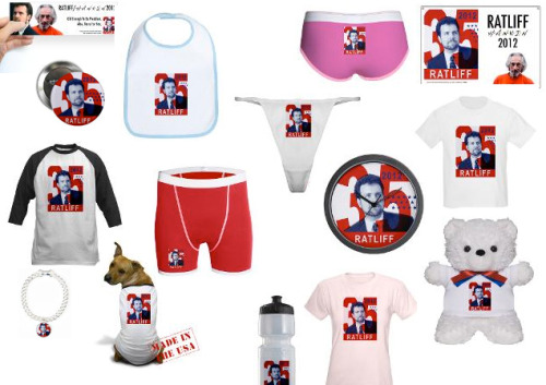 "LAST CHANCE TO BUY OFFICIAL RATLIFF 35/2012 CAMPAIGN MERCH You can buy a RATLIFF 35 clock. I use it myself to tell what time it is. You can buy a Presidential Stadium Blanket, the softest blanket I have ever owned. You can buy bright red RATLIFF 35 boxer briefs, which I have also demonstrated ownership of when I was asked to wrestle The Human Fish at SXSW last spring. I don't make any money off these products, I just charge the CafePress ""base price."" I only offer them in case people want to own a piece of American History. (Most of the people who have purchased items from my store are Professional Historians like Doris Kearns Goodwin.*) I will be shutting the store down on Wednesday or Thursday, after I am elected. *This is an assumption I am making. I have no data to back this up."