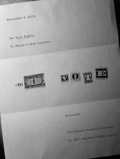 A ransom letter from the US Government (via G Mack Hill)- #govote if you want your America. Tomorrow is election day. Click here to find your polling station and share these images with your friends to make sure they #GoVote as well. For more #govote images and to submit your own go to: govote.org