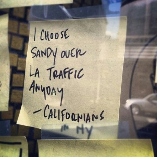 Haha. Yup, because anything. ANYTHING is better than LA traffic.  It's the one thing I truly hate about my city.