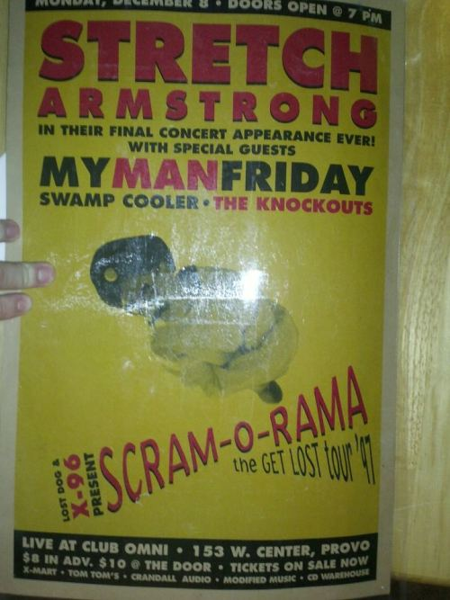 Stretch Armstrong, My Man Friday, Swamp Cooler, The Knockouts, 1997 (Club Omni) X-96 Scram-o-Rama  -submitted by Christopher Allman