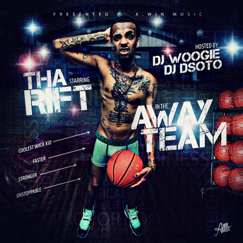 awinmusic:  Download Now: Tha Rift - Away Team Hosted by DJ Woogie & DJ DSOTO, Tha Rift's sophomore project has finally been released. Click the mixtape cover for the exclusive download from datpiff.com