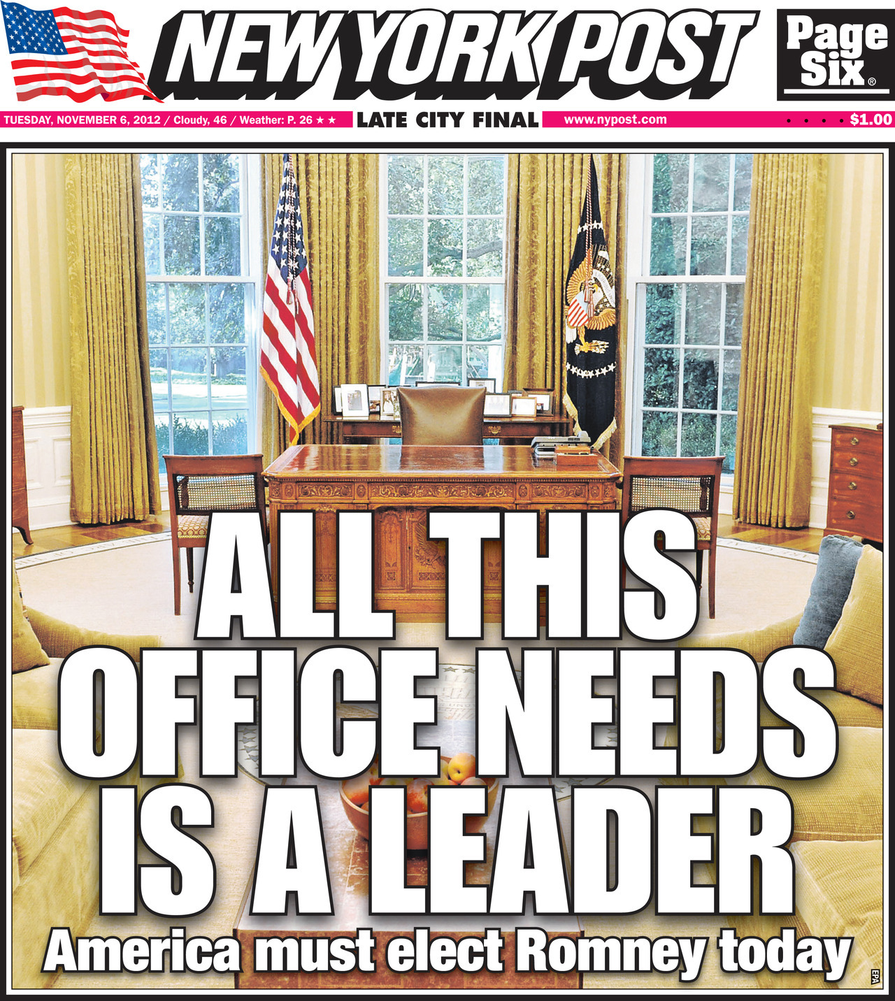 All This Office Needs is a Leader… New York Post cover for Tuesday November 6, 2012