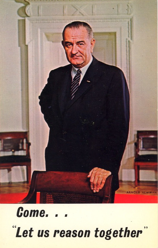 "VOTE! ""Let us reason together""  LYNDON BAINES JOHNSON36th President of the United States"