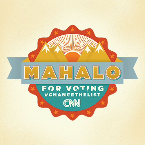 Mahalo for voting Hawaii! The Aloha State doesn't have to finish last for voter turnout this year. Get out there and vote! — CNN's Change the List