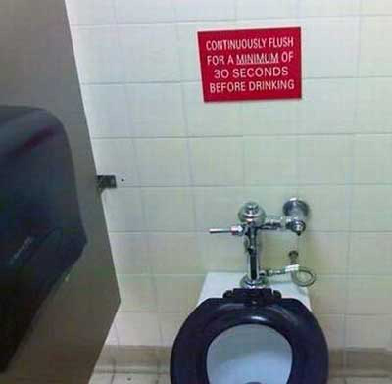 collegehumor:  Flush Before Drinking Ugh, of course I would wait 30 seconds, what am I, an animal?  lol what!