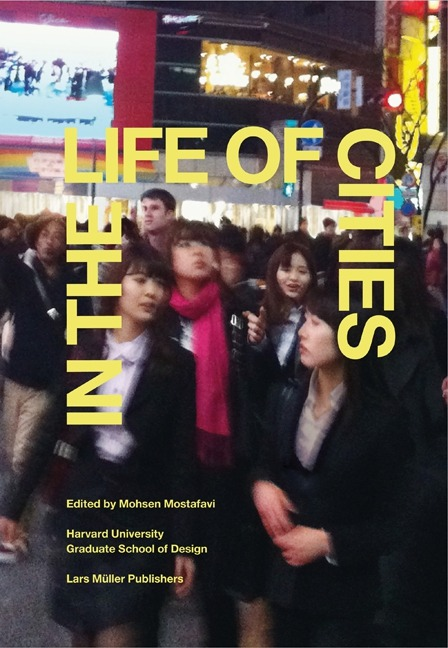 Mohsen Mostafavi, ed.In the Life of CitiesWhat are the relations between the design of a city—its form—and the life engendered by that form? This new volume compiles two dozen responses to this question, with its contributors drawing observations from urban locales as disparate as São Paulo, Houston, Paris, Jakarta, and Mumbai. A series of extraordinary photo essays rounds out this substantial contribution to the literature on contemporary urbanism.