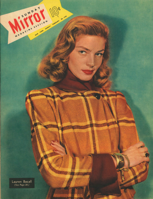 funnster:  Lauren Bacall, Sunday Mirror Magazine, Feb. 20, 1949.
