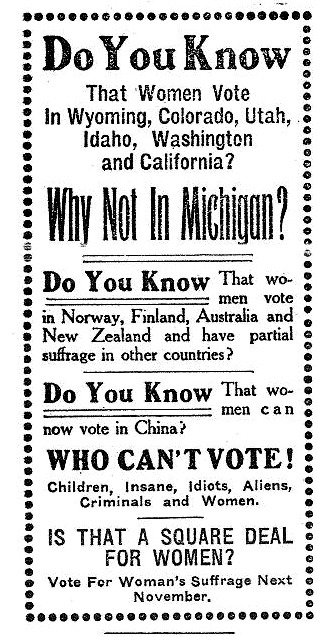 "~ Cass City Chronicle, November 1, 1912via Vintage Ads LiveJournal""Who Can't Vote! Children, Insane, Idiots, Aliens, Criminals and Women."""