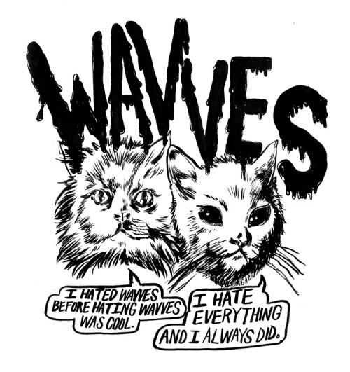 "this is art I drew for a Wavves shirt in April 2012. I redrew a watercolor poster I did for him. It's called ""Cynical Kitties."""