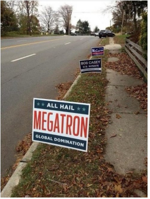 Vote for Megatron A candidate you can trust.