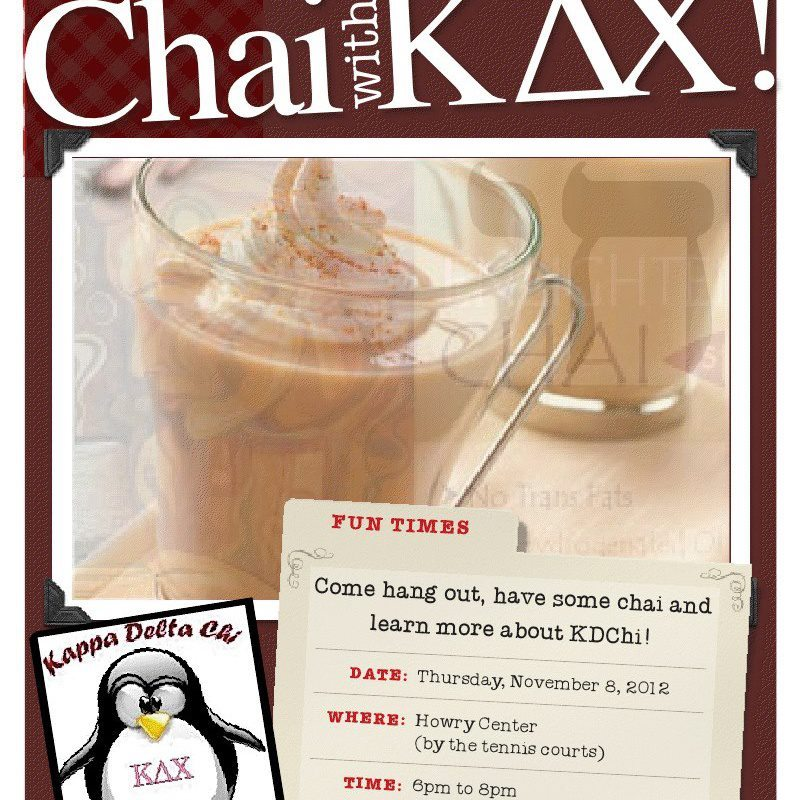 Come have Chai with KDChi on Thursday at the Howry Center at 8pm!