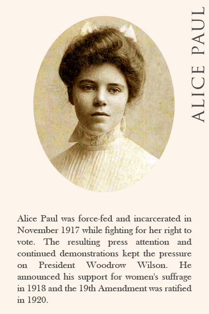 halftheskymovement:  Alice Paul was force-fed and incarcerated in November 1917 while fighting for her right to vote. The resulting press attention and continued demonstrations kept the pressure on President Woodrow Wilson. He announced his support for women's suffrage in 1918 and the 19th Amendment was ratified in 1920.