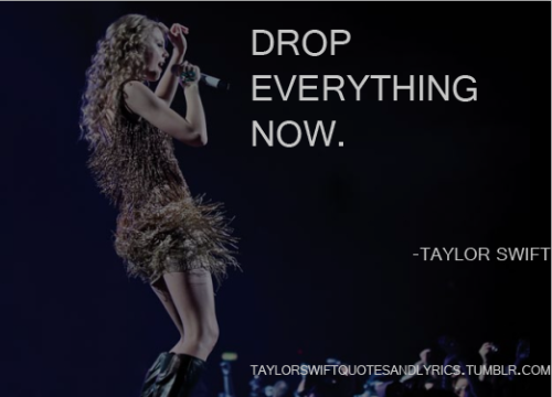 taylorswiftquotesandlyrics:  just love making this pictures, they remind me of every single song… shivers. -Jose