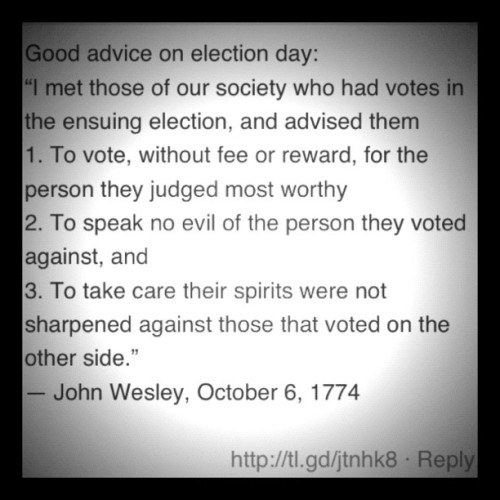 John Wesley. Civility. Generosity. Character. How about it.