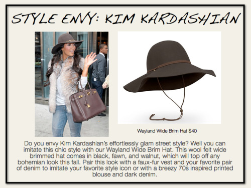 Hat Attack!! We love Kim K.'s floppy hat look for fall- warm and chic! Don't be afraid to hide a bad hair day under this boho style. Available here: http://shop.fashiontruck.com/Vintage_cloche_style_hat_p/f12-wbh.htm